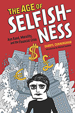 The Age of Selfishness by Darryl Cunningham