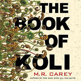 The Book of Koli by M. R. Carey