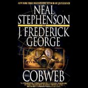 The Cobweb by Neal Stephenson and J. Frederick George