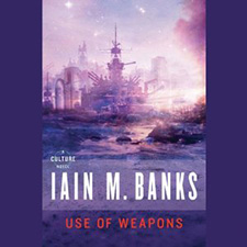 The Use of Weapons by Iain M. Banks
