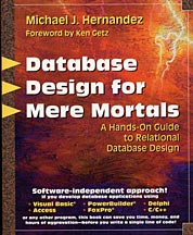 Database Design for Mere Mortals by Michael J. Hernandez