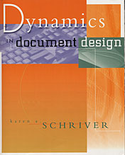 Dynamics in Document Design by Karen A. Schriver