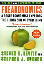 Freakonomics by Steven D. Levitt and Stephen J. Dubner