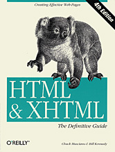 HTML & XHTML: The definitive Guide by Chuck Musciano, Bill Kennedy