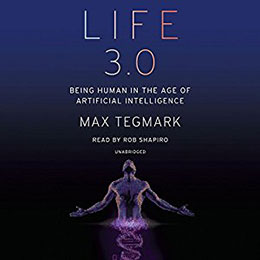 Life 3.0 by Max Tegmark