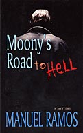 Moony's Road to Hell by Manuel Ramos