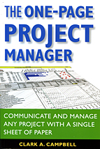 The One-Page Project Manager by Clark A. Campbell
