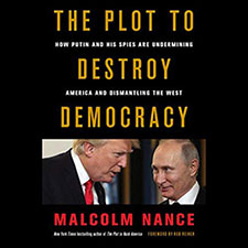 The Plot to Destroy America by Malcolm Nance