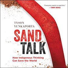 Sand Talk (oral edition) by Tyson Yunkaporta