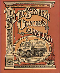 The Septic System Owner's Manual by Kahn, Allen, and Jones