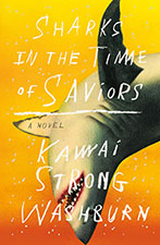 Sharks in the Time of Saviors< by Kawai Strong Washburn