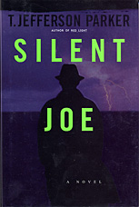Silent Joe by T. Jefferson Parker