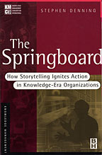 The Springboard by Stephen Denning
