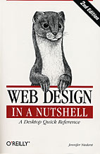 Web Design in a Nutshell, 2nd Ed. by Jennifer Niederst