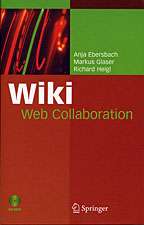 Wiki Web Collaboration by Ebersbach, Glaser, and Heigi