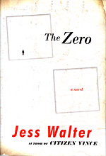 The Zero by Jess Walter