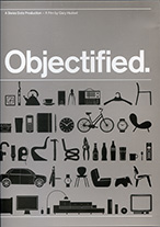 Objectified. A Film by Gary Hustwit